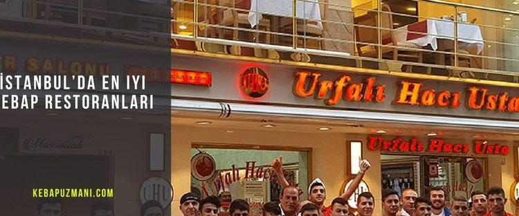 istanbulda en iyi kebap restoranlari